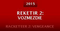 Película Reketir 2: Vozmezdie