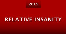 Relative Insanity (2015) stream