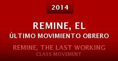 Película ReMine, el último movimiento obrero