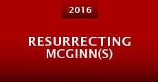 Película Resurrecting McGinn(s)