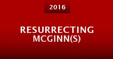 Resurrecting McGinn(s) (2015) stream