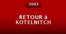 Película Retour à Kotelnitch