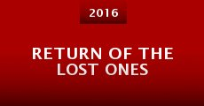 Película Return of the Lost Ones