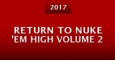 Return to Nuke 'Em High Volume 2 (2015) stream