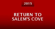 Return to Salem's Cove (2015)