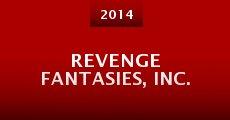 Película Revenge Fantasies, Inc.