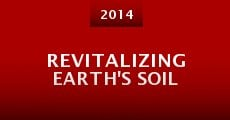 Película Revitalizing Earth's Soil