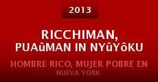 Película Ricchiman, puaûman in Nyûyôku