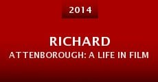 Richard Attenborough: A Life in Film (2014)
