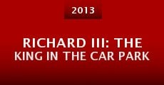 Richard III: The King in the Car Park (2013) stream