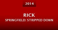 Rick Springfield: Stripped Down (2014)