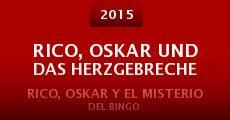 Rico, Oskar und das Herzgebreche (2015) stream