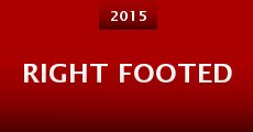 Right Footed (2014) stream