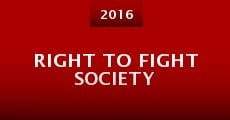 Right to Fight Society