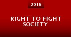 Película Right to Fight Society
