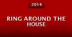 Película Ring Around the House