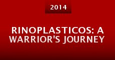 Película Rinoplasticos: A Warrior's Journey