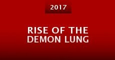 Película Rise of the Demon Lung