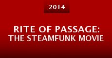 Rite of Passage: The Steamfunk Movie (2014) stream