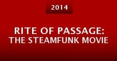 Rite of Passage: The Steamfunk Movie (2014)