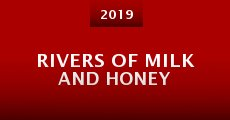 Rivers of Milk and Honey (2015)