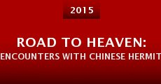 Película Road to Heaven: Encounters with Chinese Hermits