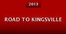 Road to Kingsville (2013)