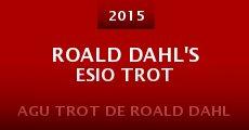 Ver película Roald Dahl's Esio Trot