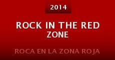 Película Rock in the Red Zone