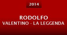 Rodolfo Valentino - La leggenda