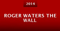Roger Waters the Wall (2014) stream
