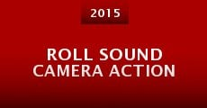 Roll Sound Camera Action (RSCA) (2015)