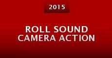 Roll Sound Camera Action (RSCA) (2015) stream