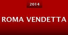 Roma Vendetta (2014) stream