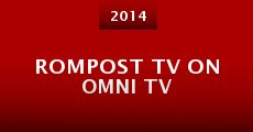 Rompost TV on Omni TV (2014) stream