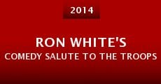 Ron White's Comedy Salute to the Troops (2014) stream