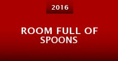Película Room Full of Spoons