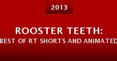Rooster Teeth: Best of RT Shorts and Animated Adventures (2013) stream