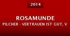 Rosamunde Pilcher - Vertrauen ist gut, verlieben ist besser (2014)