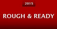 Rough & Ready (2015)