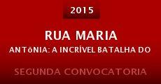 Rua Maria Antônia: A Incrível Batalha dos Estudantes (2015)