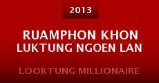 Película Ruamphon khon luktung ngoen lan