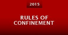 Rules of Confinement (2015)