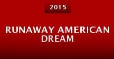Película Runaway American Dream