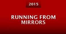 Running from Mirrors (2015)