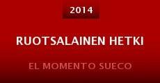 Ruotsalainen hetki (2014) stream