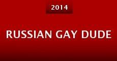 Russian Gay Dude (2014) stream