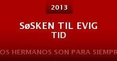 Søsken til evig tid (2013)