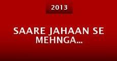 Saare Jahaan Se Mehnga... (2013) stream