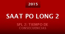 Saat po long 2 (2015) stream